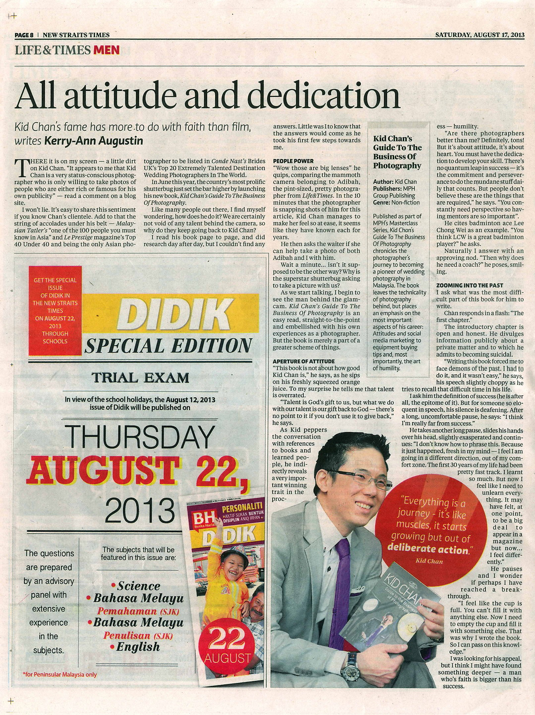New Straits Times August 2013: Kid Chan - 'All Attitude & Dedication'